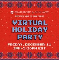 B&D Virtual Holiday Party – 12.11.20 3PM EST